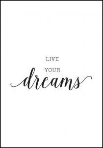Bildverkstad Live your dreams Poster
