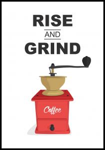 Lagervaror egen produktion Rise and Grind, Coffee Poster