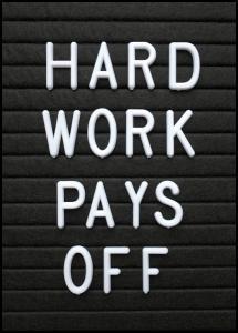 Lagervaror egen produktion Hard Work Pays Off