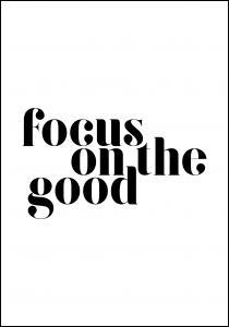 Bildverkstad Focus on the good