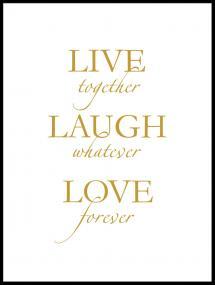 Lagervaror egen produktion Live, laugh, love - Gold