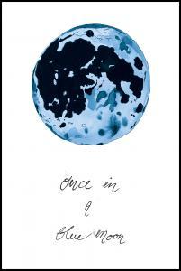 Bildverkstad Once in a blue moon